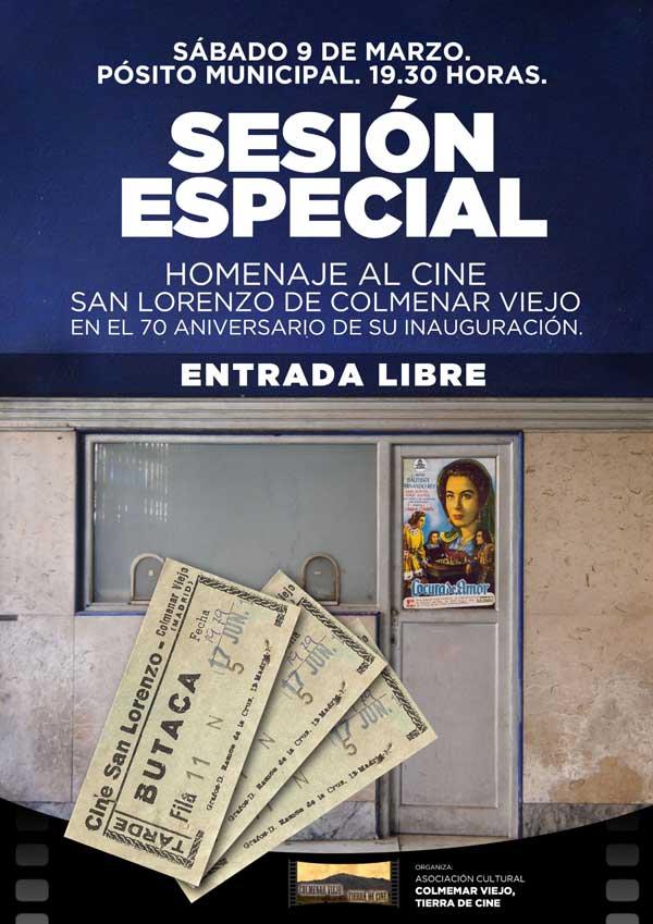 Hoy, sesión especial Se conmemoran setenta años de la inauguración del Cine San Lorenzo de Colmenar Viejo.